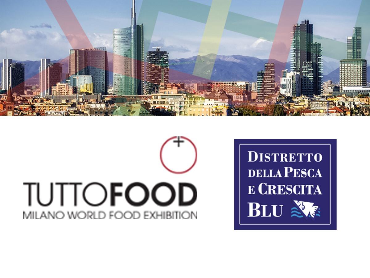Il Distretto della Pesca e Crescita Blu al Tuttofood di Milano