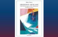 Mazara. Sabato 25 maggio la presentazione del volume ORIZZONTI SICILIANI di Mario Sarica