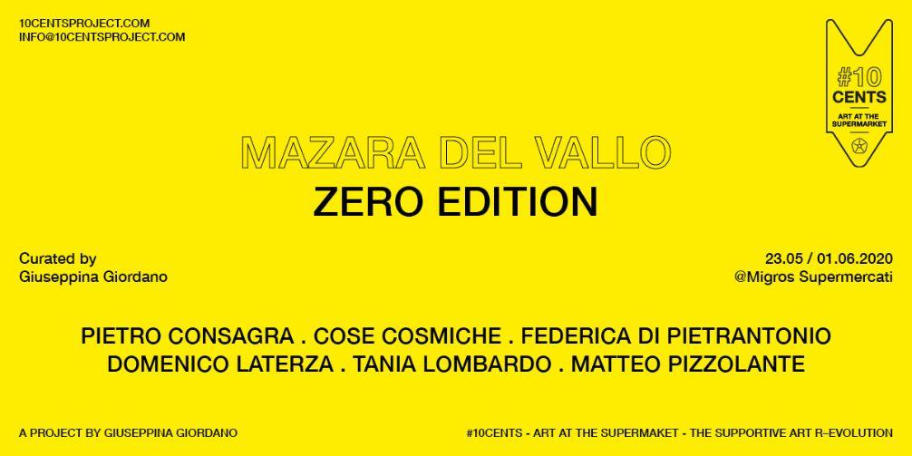 Mazara. Dal 23 Maggio al 1 Giugno 2020, si svolge in Italia, al Supermercato Migros la prima edizione a cura di Giuseppina Giordano di #10cents - ART AT THE SUPERMARKET